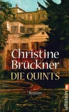 Die Quints eBook by Christine Brückner
