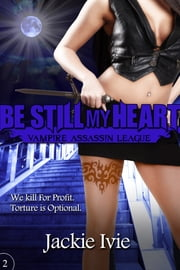 Be Still My Heart ebook by Jackie Ivie