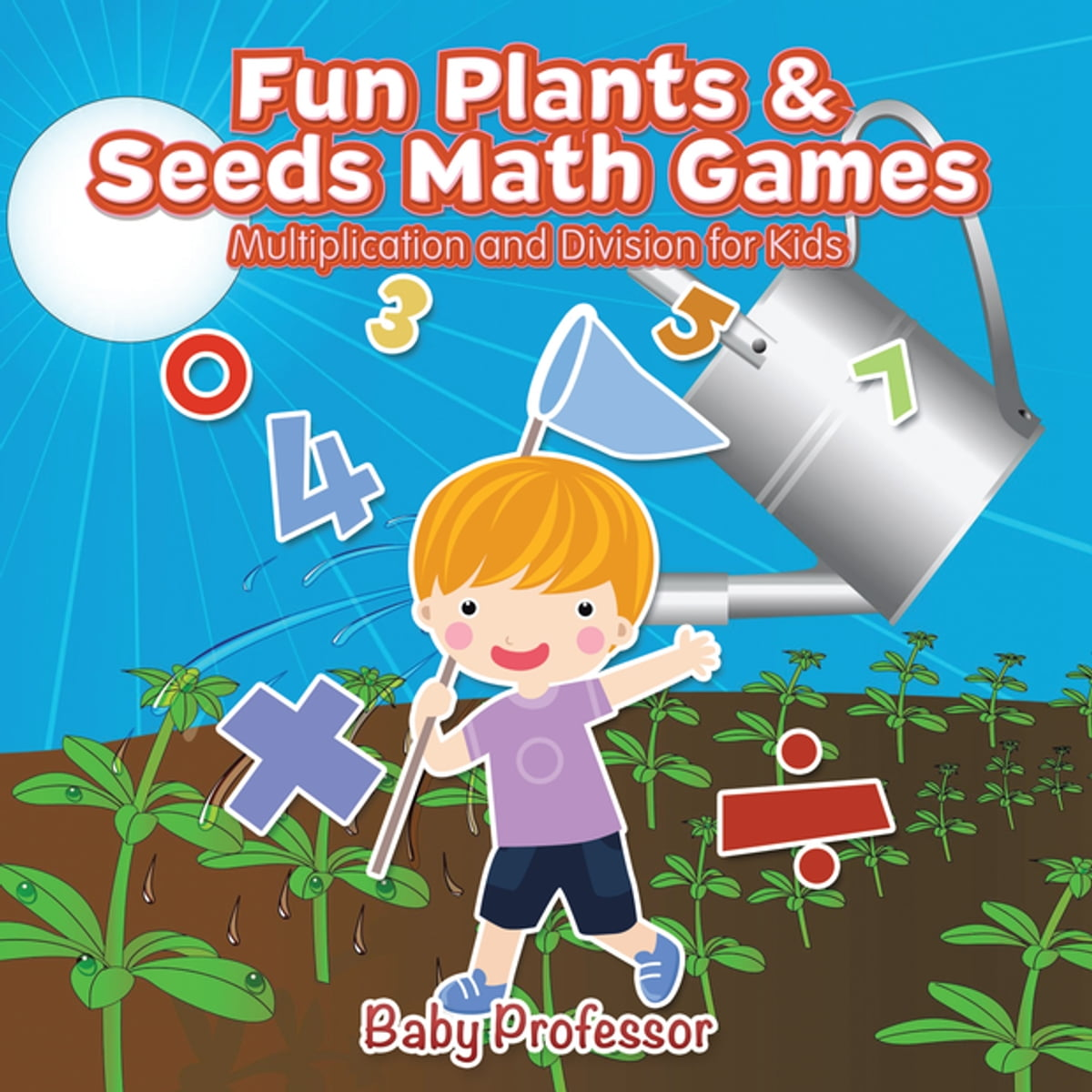 Fun Plants & Seeds Math Games - Multiplication and Division for Kids ...