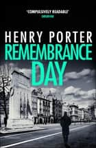 Remembrance Day - A race-against-time thriller to save a city from destruction ebook by