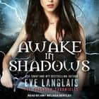 Awake in Shadows audiobook by Eve Langlais