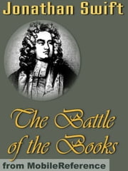 The Battle Of The Books (Mobi Classics) ebook by Jonathan Swift,Henry Morley (editor)