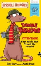 Horrible Histories: Terrible Trenches (World Book Day Edition 2014) ebook by Terry Deary