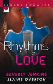 Rhythms of Love - You Sang to Me\Beats of My Heart ebook by Beverly Jenkins,Elaine Overton