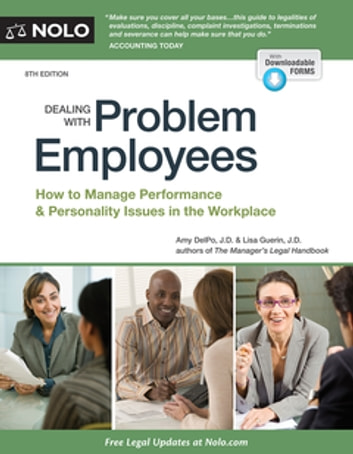 Dealing With Problem Employees - How to Manage Performance & Personal Issues in the Workplace ebook by Amy Delpo, JD,Lisa Guerin, JD