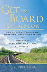 Get on Board Guidebook ebook by Judi Castor