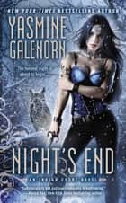 Night's End ebook by Yasmine Galenorn
