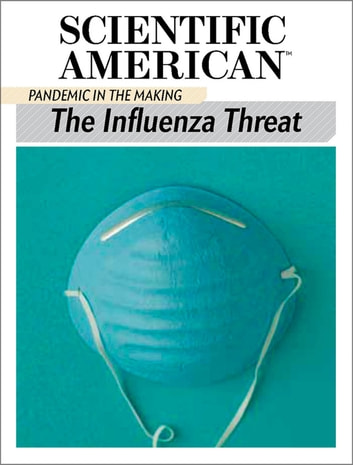 The Influenza Threat - Pandemic in the Making ebook by Scientific American Editors