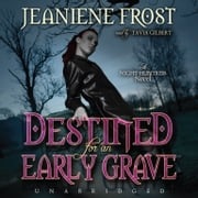 Destined for an Early Grave - A Night Huntress Novel livre audio by Jeaniene Frost