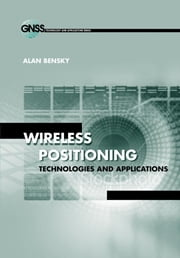 Time of Arrival and Time Difference of Arrival: Chapter 7 from Wireless Positioning Technologies & Applications ebook by Bensky, Alan
