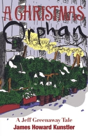 A Christmas Orphan Ebook di James Howard Kunstler