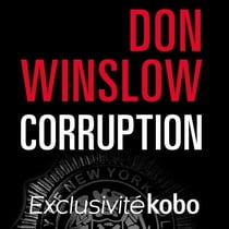 Corruption audiobook by Don Winslow, Jean Esch, Nicolas Planchais