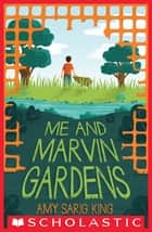 Me and Marvin Gardens ebook by Amy Sarig King
