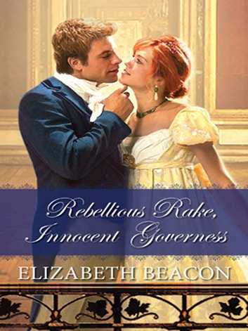 Rebellious rake innocent governess ebook by elizabeth beacon rebellious rake innocent governess ebook by elizabeth beacon fandeluxe PDF