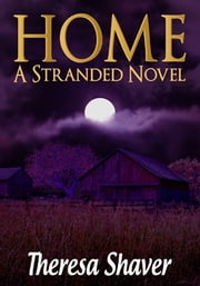 Home ebook by Theresa Shaver