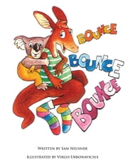 BOUNCE BOUNCE BOUNCE ebook by SAM NEUSNER