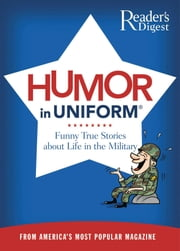 Humor in Uniform ebook by Editors of Reader's Digest