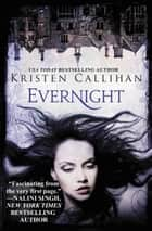 Evernight - The Darkest London Series: Book 5 ebook by Kristen Callihan
