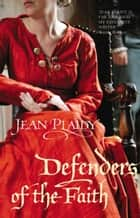 Defenders of the Faith ebook by Jean Plaidy