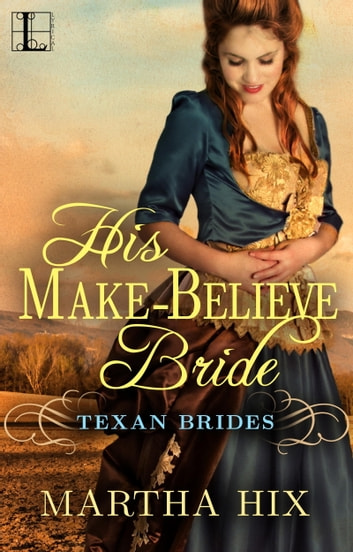 His Make-Believe Bride ebook by Martha Hix