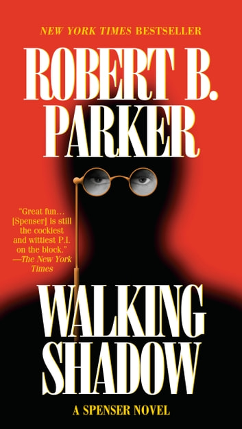 Walking Shadow ebook by Robert B. Parker
