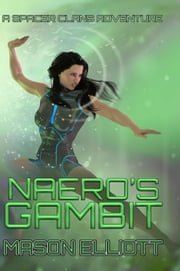 Naero's Gambit ebook by Mason Elliott