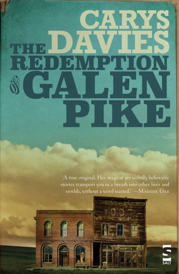 The Redemption of Galen Pike ebook by Carys Davies