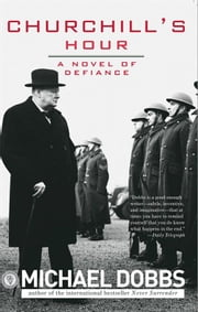 Churchill's Hour - A Novel of Defiance ebook by Sourcebooks Landmark