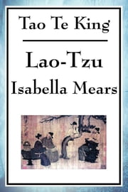 Tao Te King ebook by Isabella Mears
