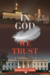 In God We Trust ebook by Beaulena C. Dunn