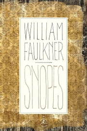 Snopes - The Hamlet, The Town, The Mansion ebook by William Faulkner,George Garrett