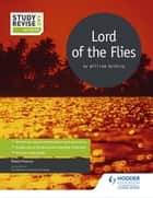 Study and Revise for GCSE: Lord of the Flies ebook by Robert Francis
