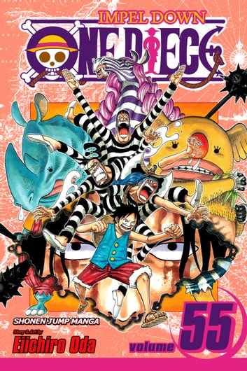 One Piece, Vol. 55 - A Ray of Hope ebook by Eiichiro Oda