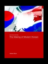 The Making of Modern Korea ebook by Adrian Buzo