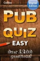 Collins Pub Quiz (Easy) ebook by Collins
