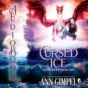 Cursed Ice - Paranormal Fantasy audiobook by Ann Gimpel