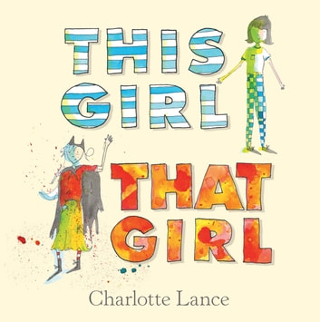 This Girl, That Girl ebook by Charlotte Lance