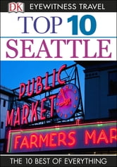Top 10 Seattle ebook by Eric Amrine