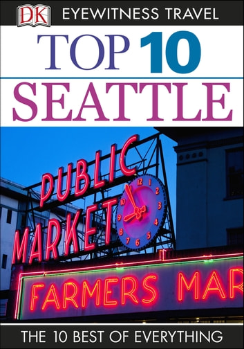 Top 10 Seattle ebook by DK Travel