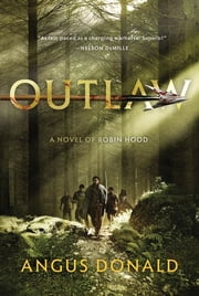 Outlaw ebook by Angus Donald