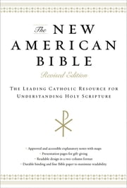 The New American Bible, eBook - The Leading Catholic Resource for Understanding Holy Scripture ebook by Catholic Bible Press