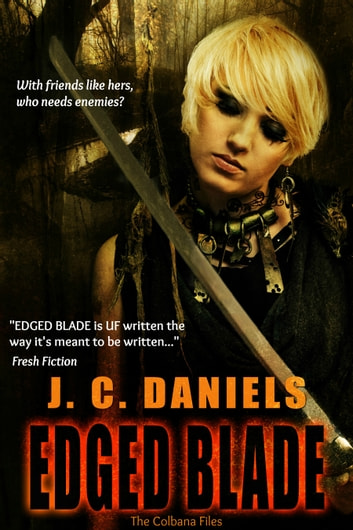 Edged Blade ebook by J.C. Daniels