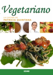 Vegetariano ebook by Patricia Quintana