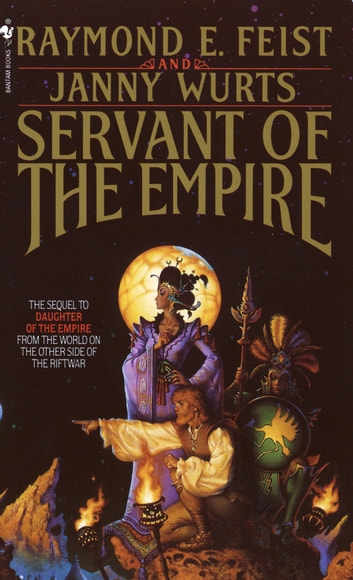 Servant of the Empire ebook by Raymond E. Feist,Janny Wurts