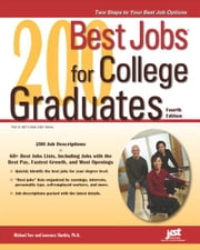 200 Best Jobs for College Graduates ebook by Michael Farr,Laurence Shatkin