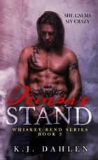 Demon's Stand - Whiskey Bend MC Series, #2 ebook by Kj Dahlen