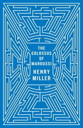 The Colossus of Maroussi (Second Edition) ebook by Henry Miller,Ian S. MacNiven