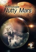 Nutty Mars eBook by Grégory Covin, Cyril Fabre, Carole Frauli,...