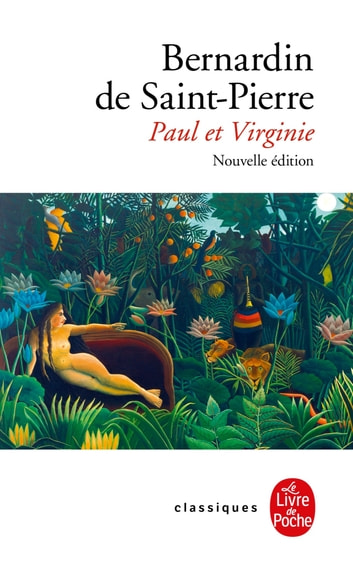 Paul et Virginie (Nouvelle édition) eBook by Bernardin de Saint-Pierre
