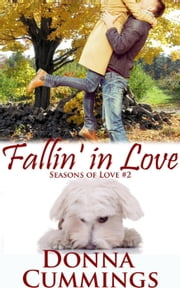 Fallin' in Love - Seasons of Love, #2 ebook by Donna Cummings